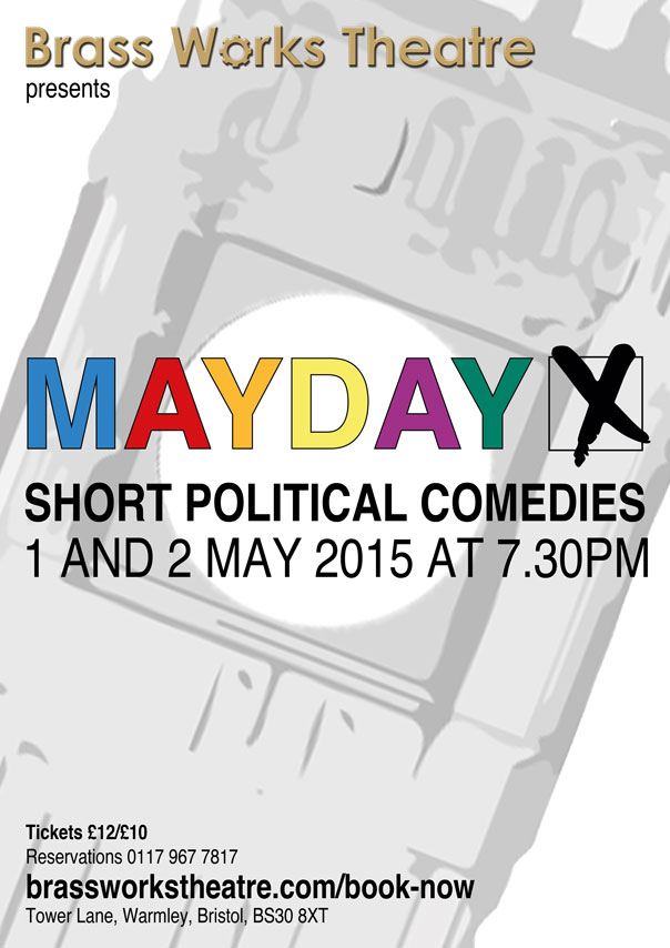 Mayday: short political comedies